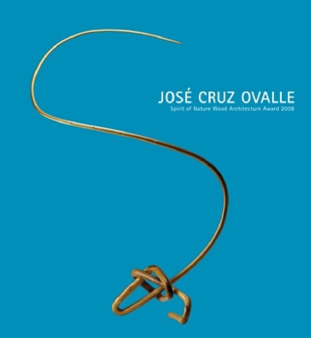 Spirit of Nature Wood Award 2008, Jose Cruz Ovalle