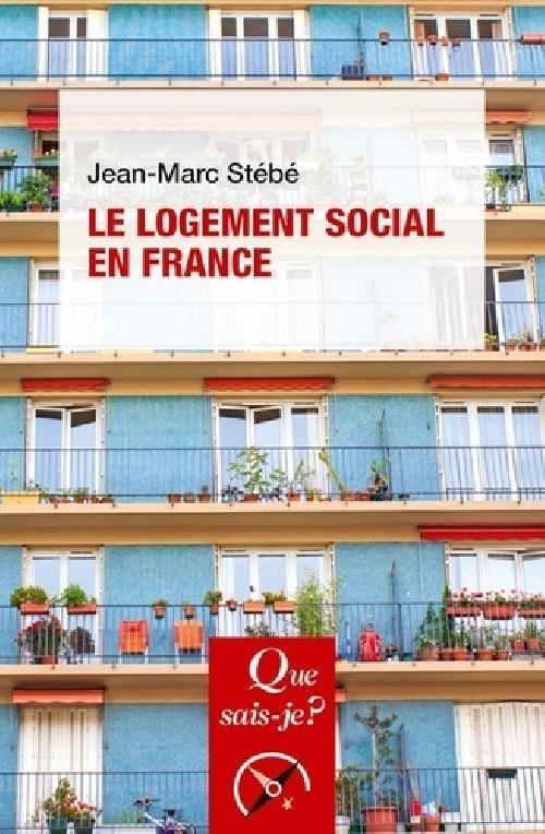 Le logement social en France (1789 à nos jours) / 8e édition 2019 n° 763