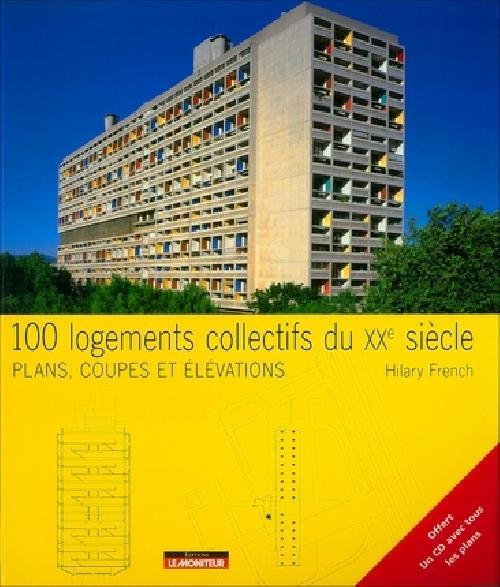 100 logements collectifs du XXème siècle