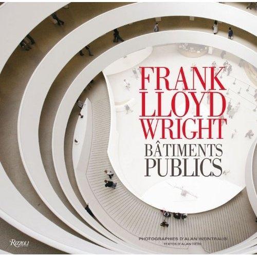 Frank Llyod Wright - Bâtiments publics