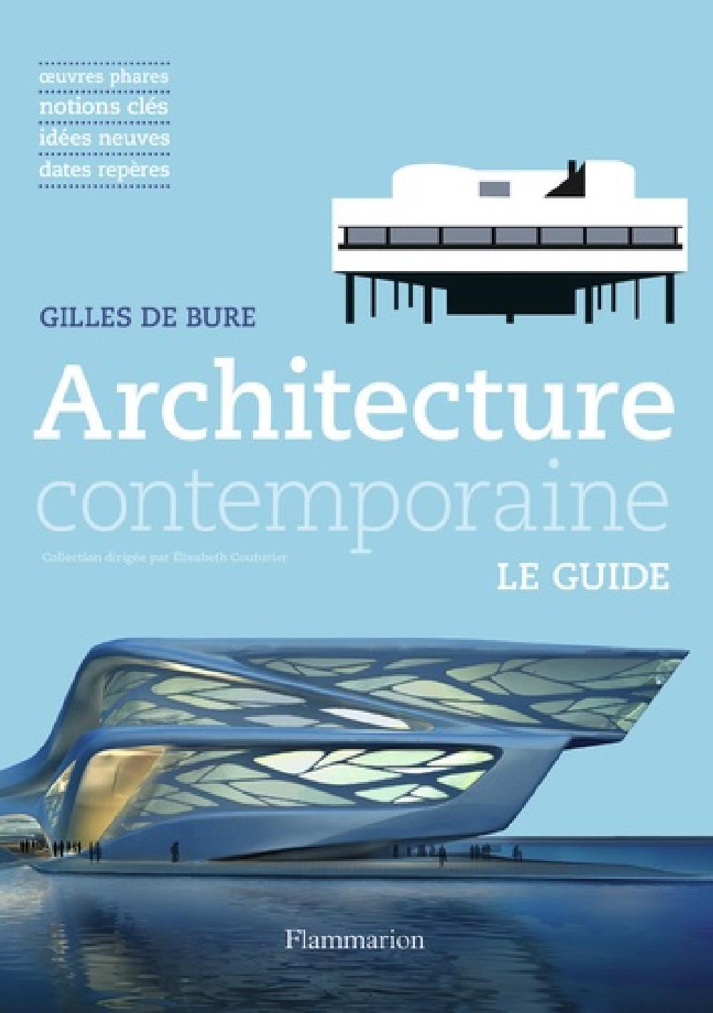 Architecture contemporaine mode d'emploi