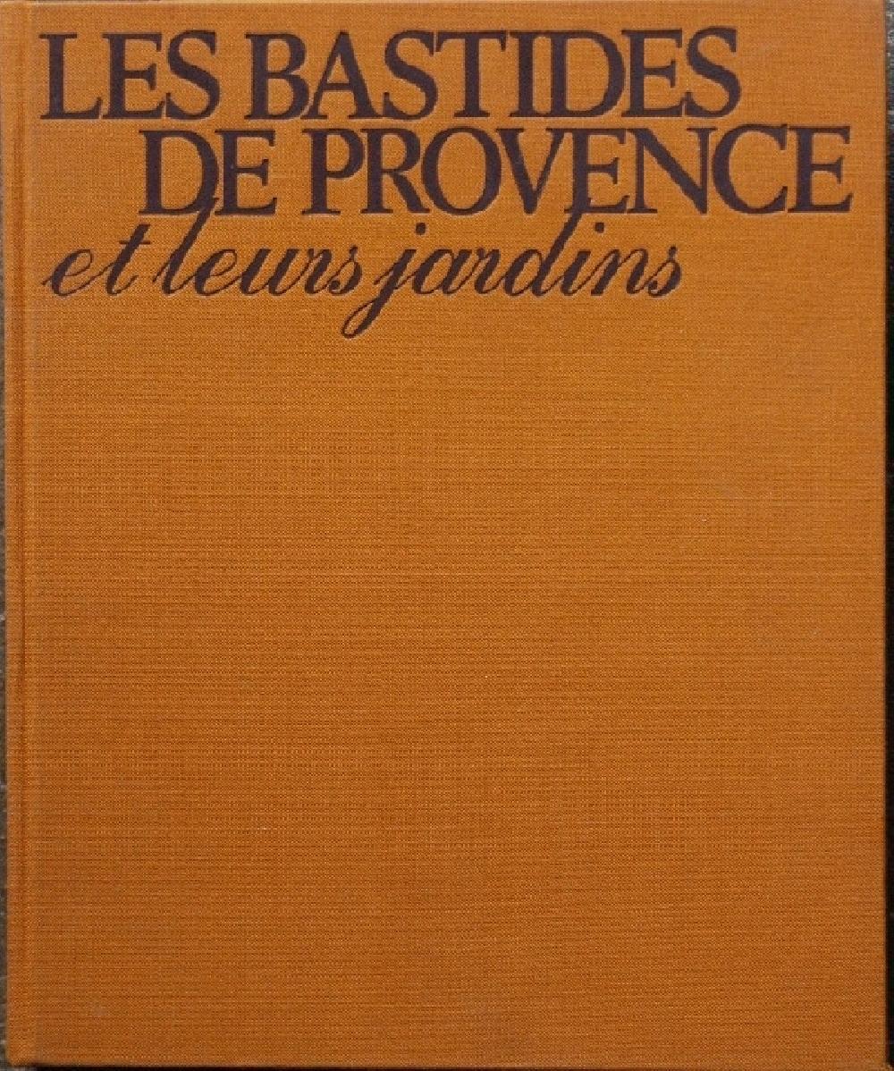 Les Bastides de Provence et leurs jardins