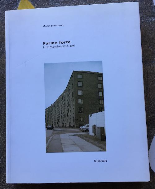 Forme forte. Ecrits/Schriften 1972-2002