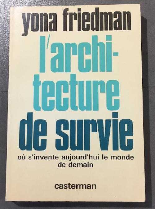 L'Architecture de survie