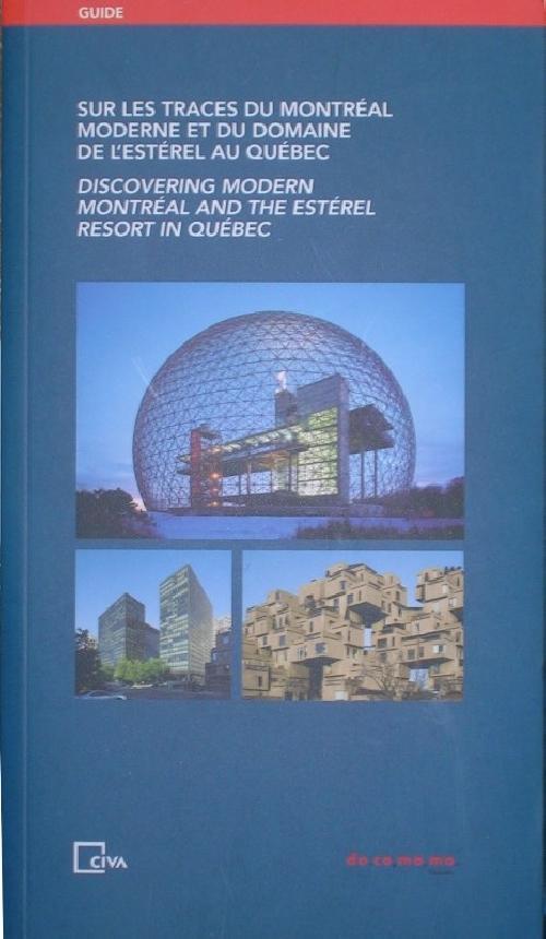 Sur les traces du Montréal moderne et du domaine de l'Estérel au Québec