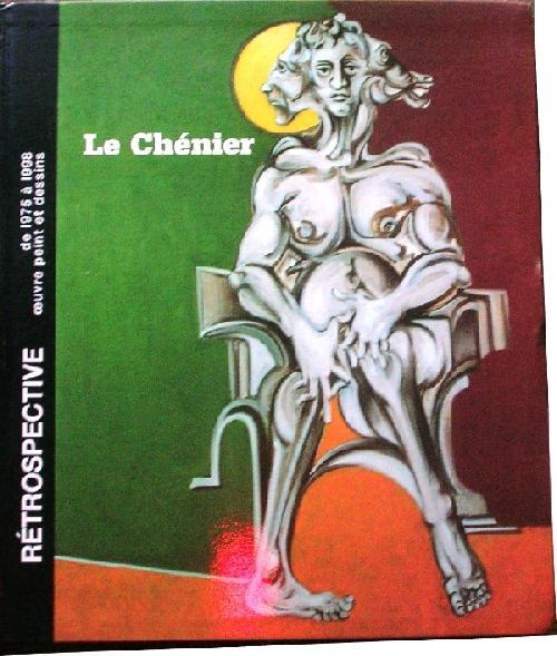 Le Chénier - Rétrospective
