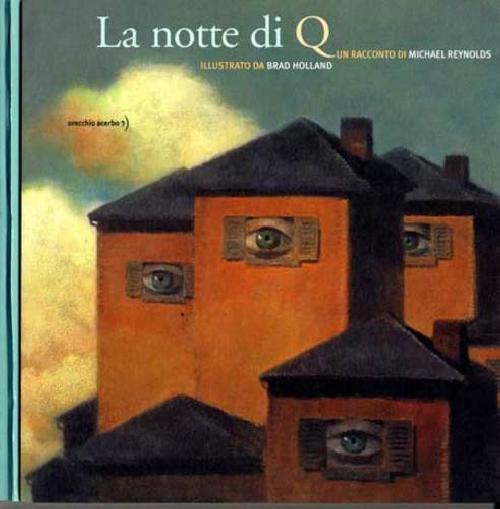 La notte di Q
