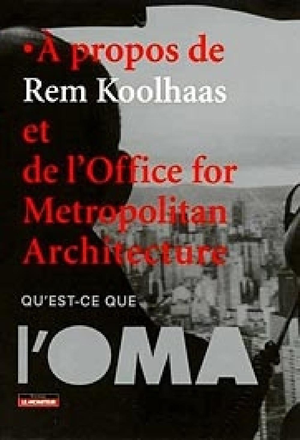À propos de Rem Koolhaas