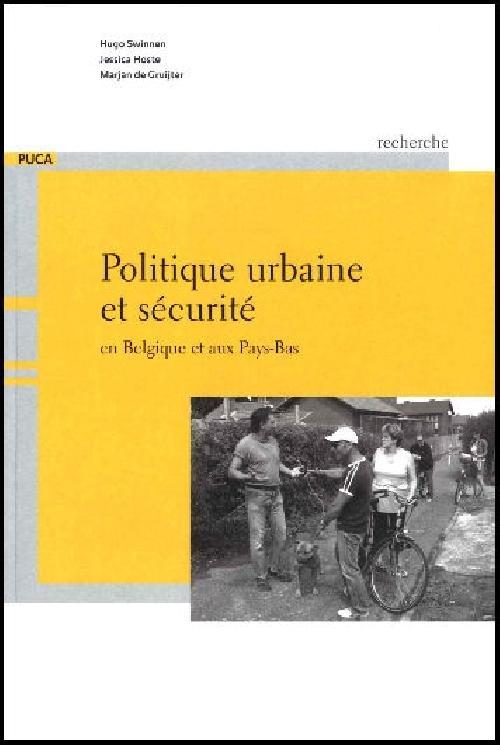 Politique urbaine et sécurité en Belgique et aux Pays-Bas
