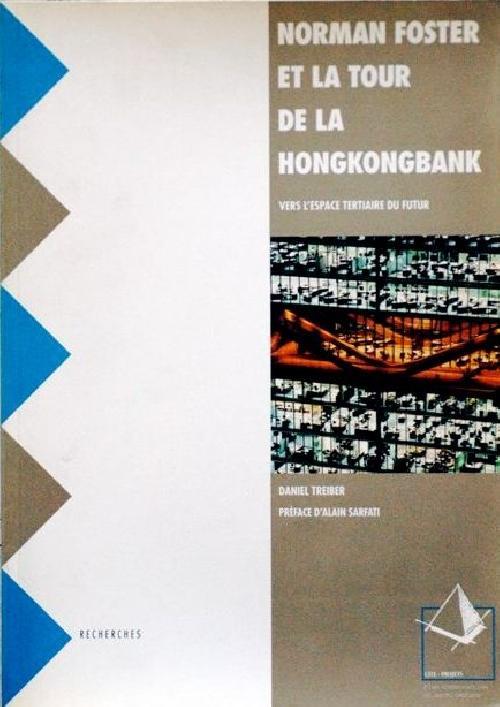Norman Foster et la tour de la HongkongBank