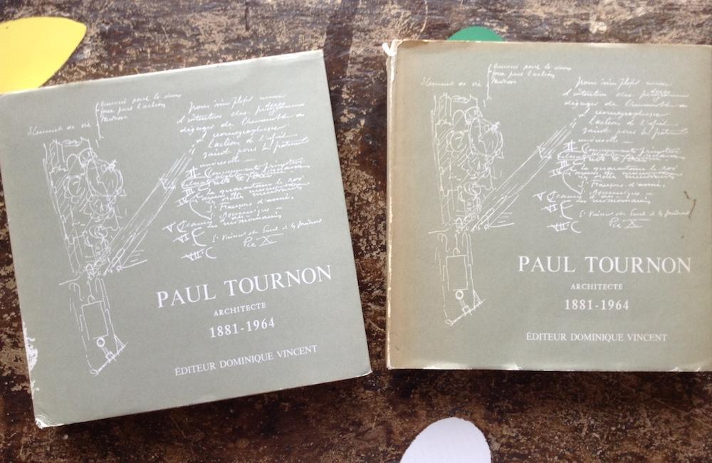 Paul Tournon Architecte 1881-1964