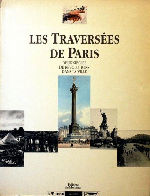 Les traversées de Paris