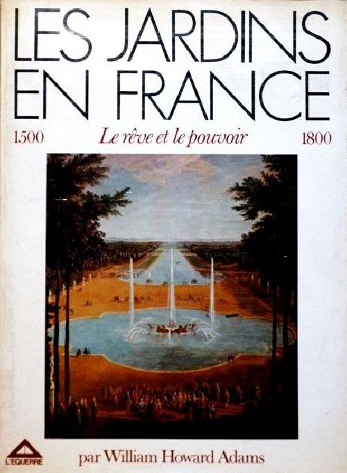 Les jardins en France