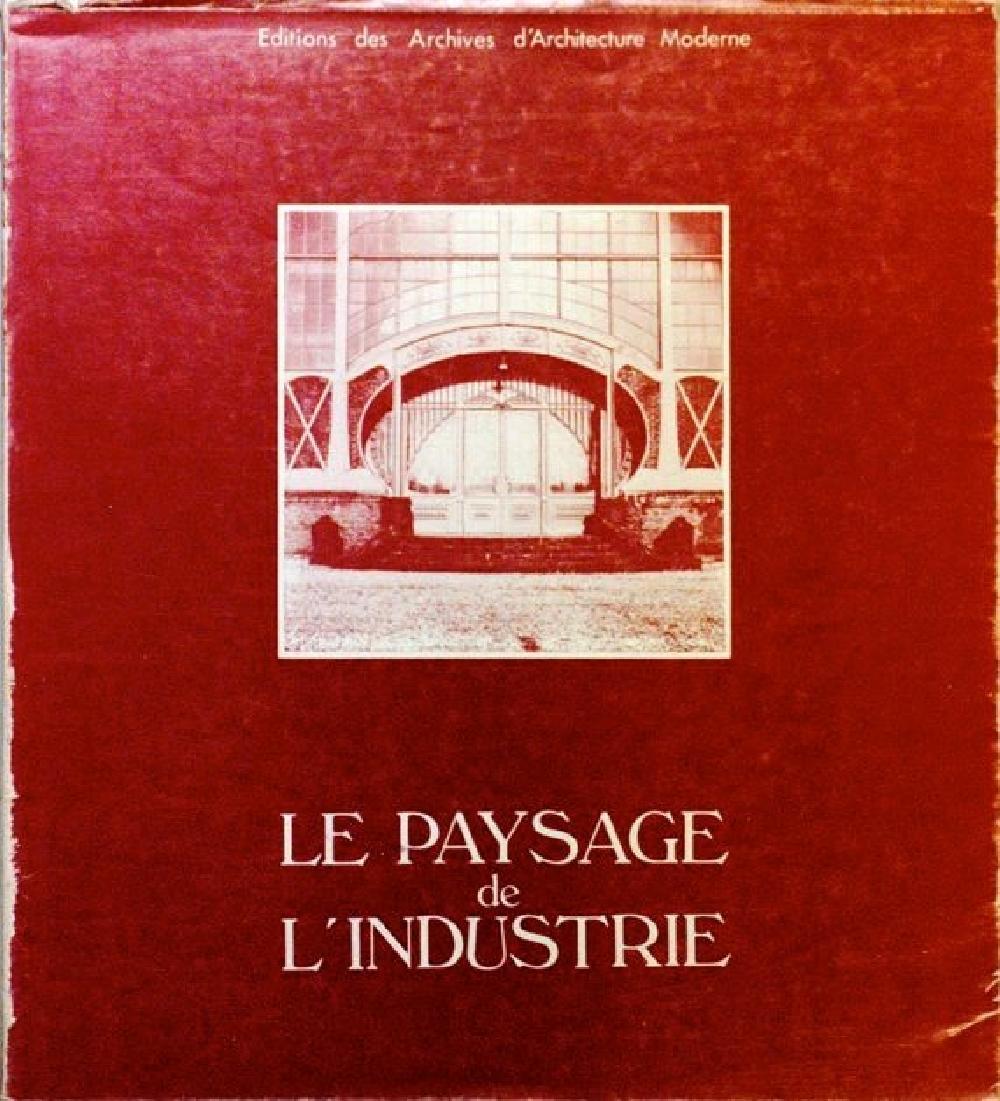 Le Paysage de l'Industrie  Het Industrielandschap The Landscape of Industry