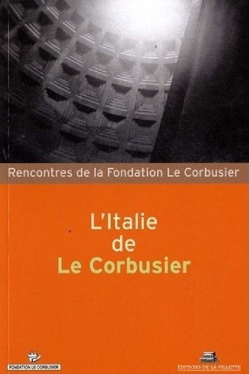 L'Italie de Le Corbusier