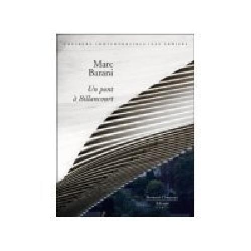 Un pont à Billancourt - Marc Barani