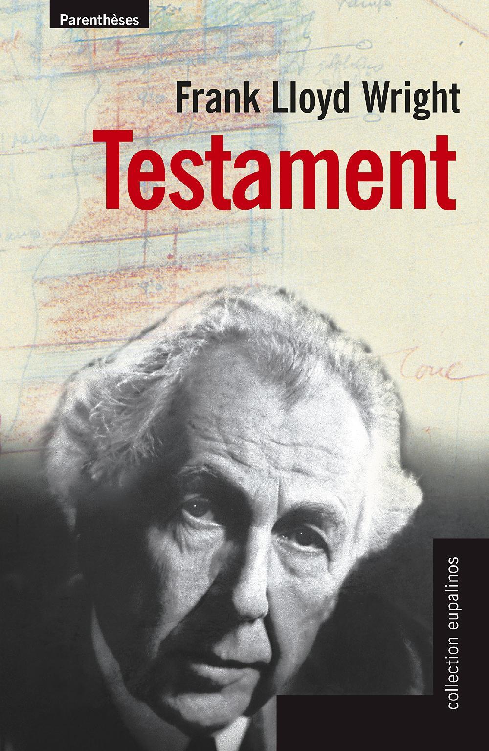 Testament Frank Llyod Wright