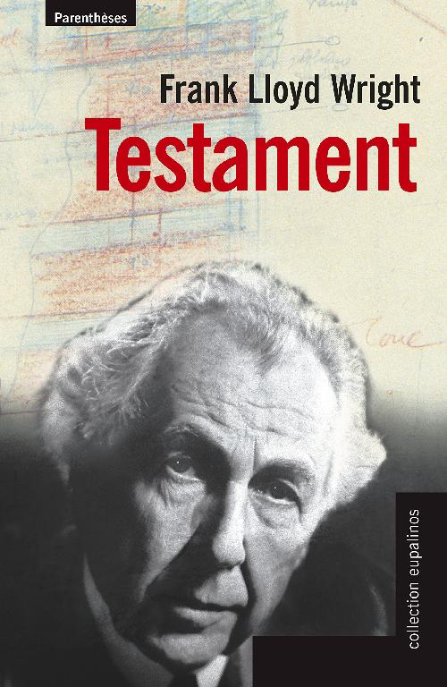 Testament Frank Llyod Wright