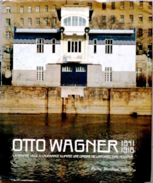 Otto Wagner 1841 - 1918