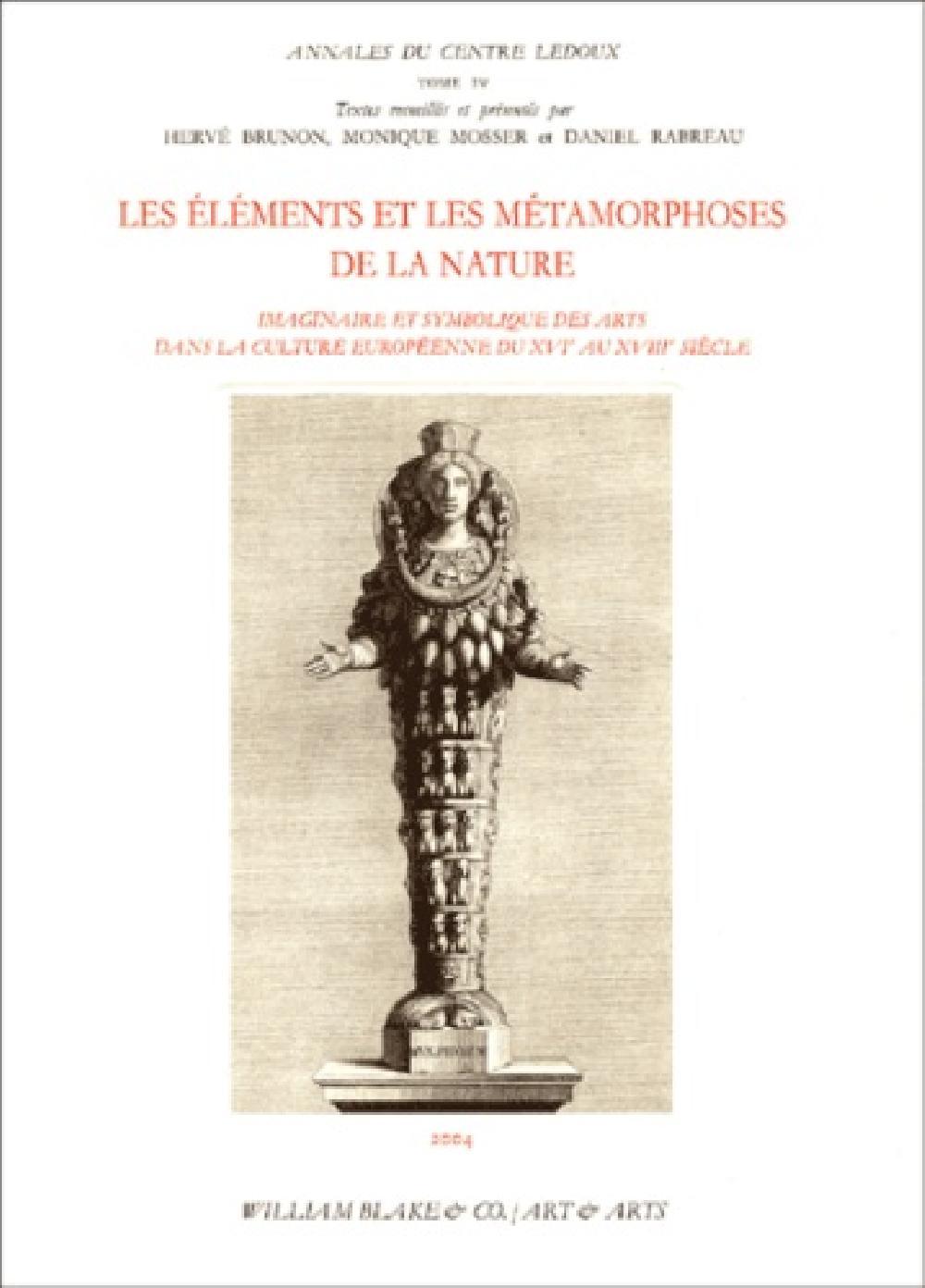 Les éléments et les métamorphoses de la nature - Imaginaire et symbolique des arts dans la culture e