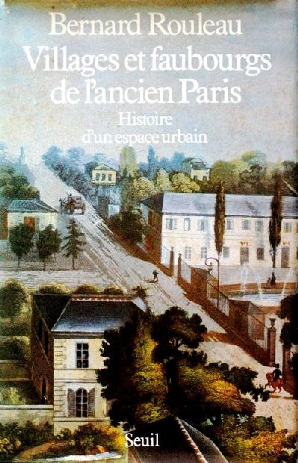 Villages et faubourgs de l'ancien Paris