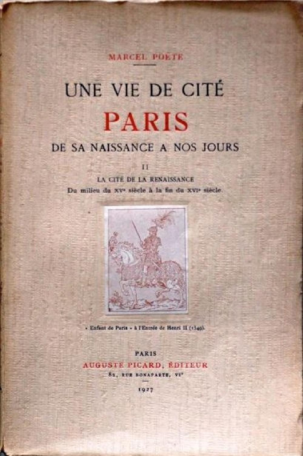 Une vie de cité Paris de sa naissance à nos jours