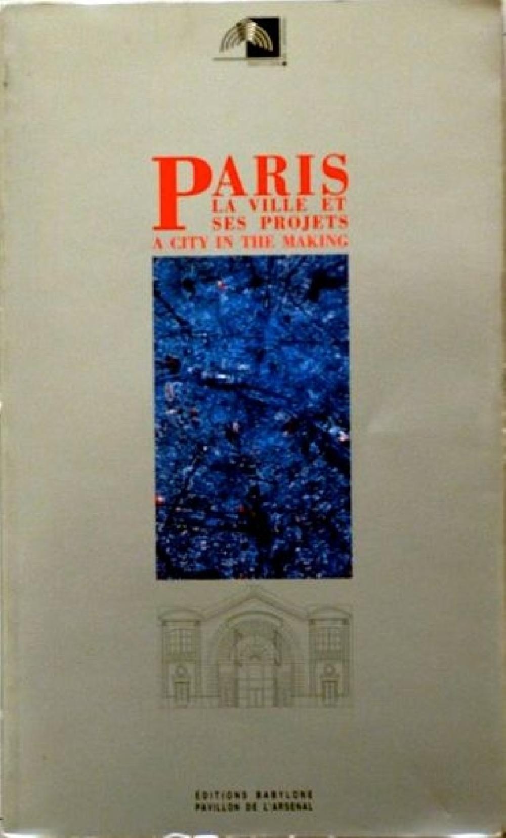 Paris la ville et ses projets