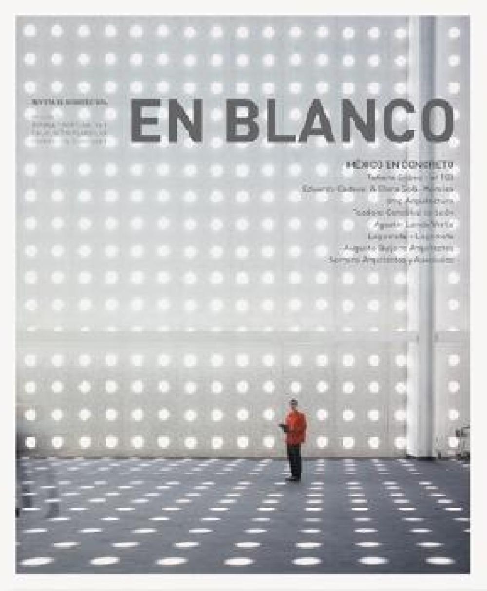 En Blanco 4 : México en concreto
