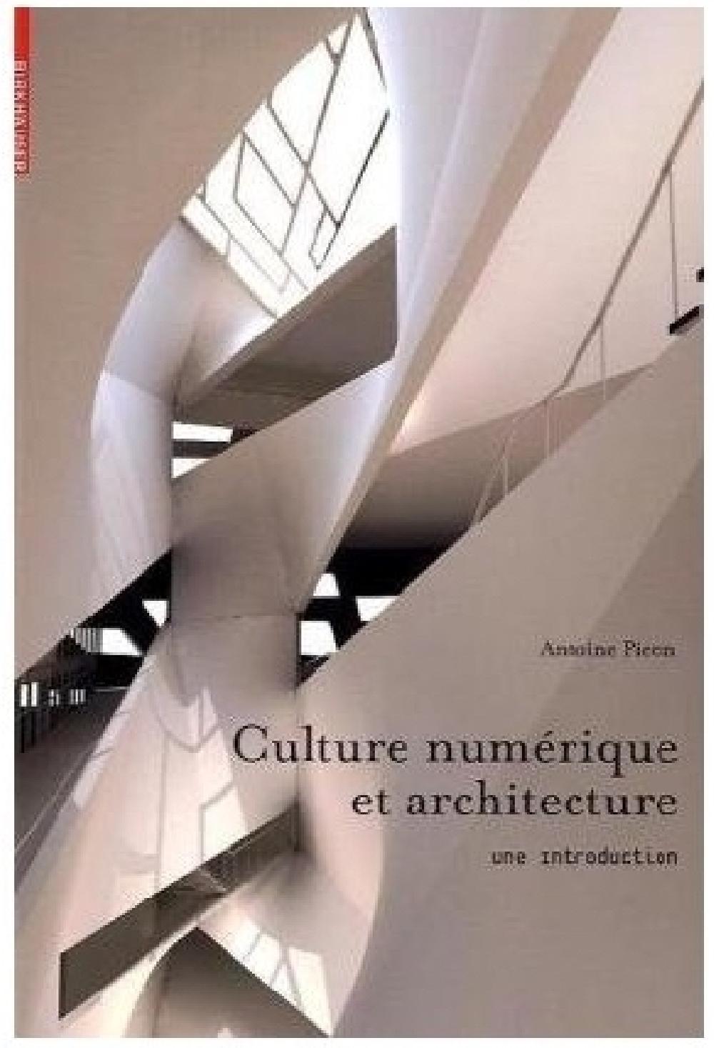 Une introduction à la culture numérique dans l'architecture