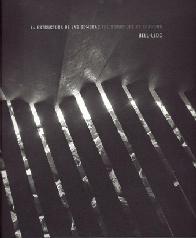 La estructura de las sombras/The structure of shadows