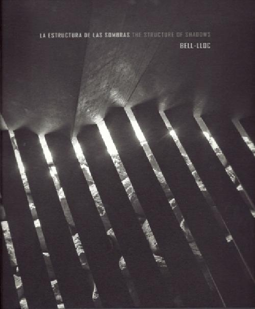 La estructura de las sombras/The structure of shadows