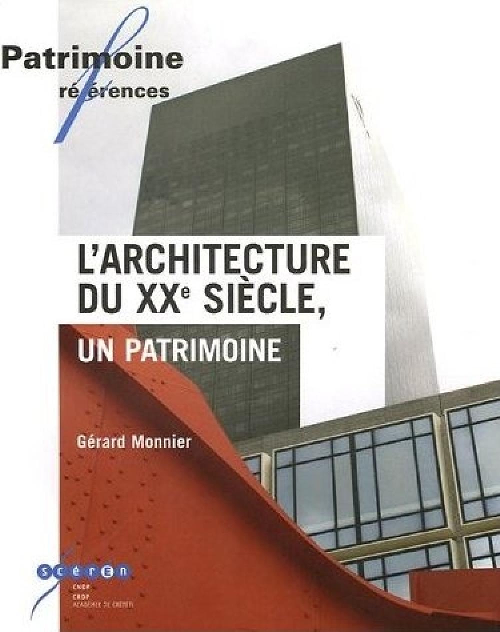 L'architecture du XXe siècle, un patrimoine