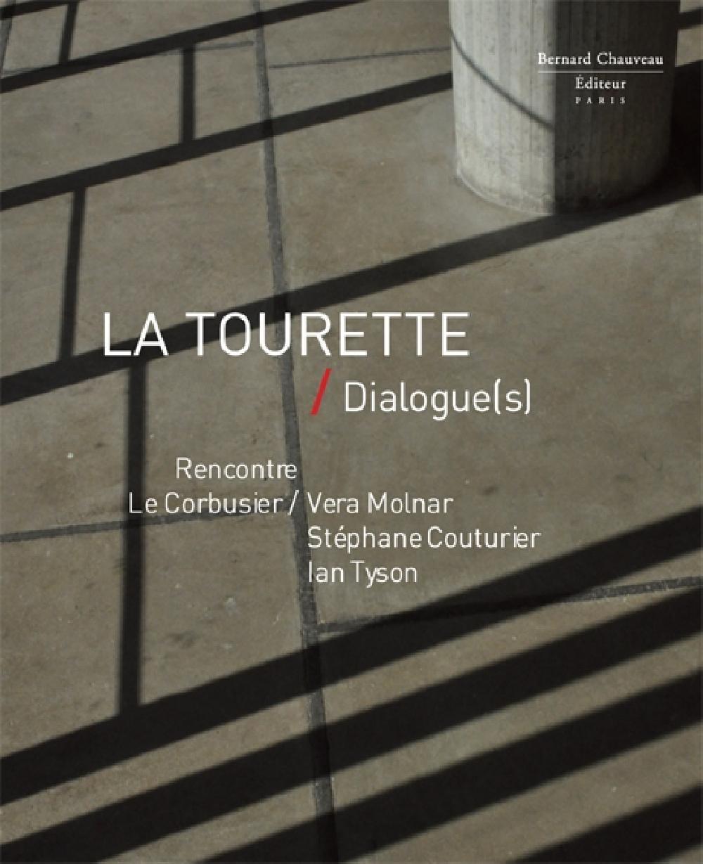 La Tourette / Dialogue(s)