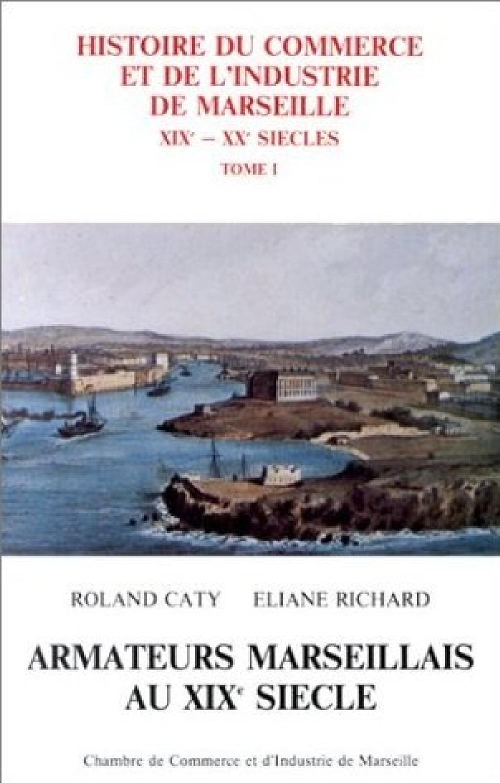 Histoire du commerce et de l'industrie de Marseille : Armateurs marseillais au XIXe siècle