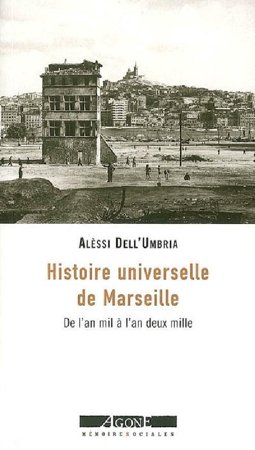 Histoire universelle de Marseille