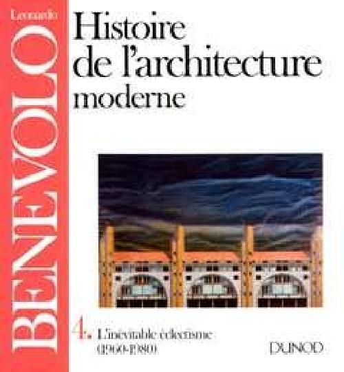 Histoire de l'architecture moderne Tome 4