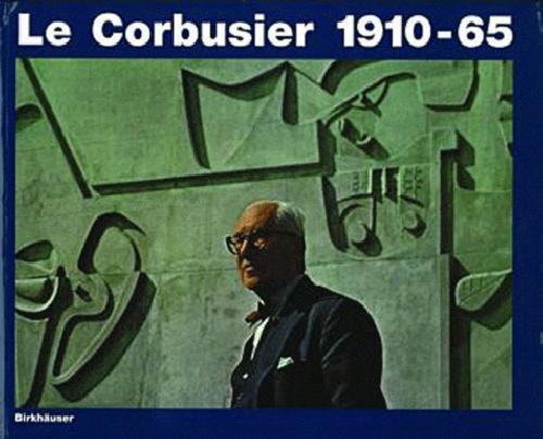 Le Corbusier 1910-65