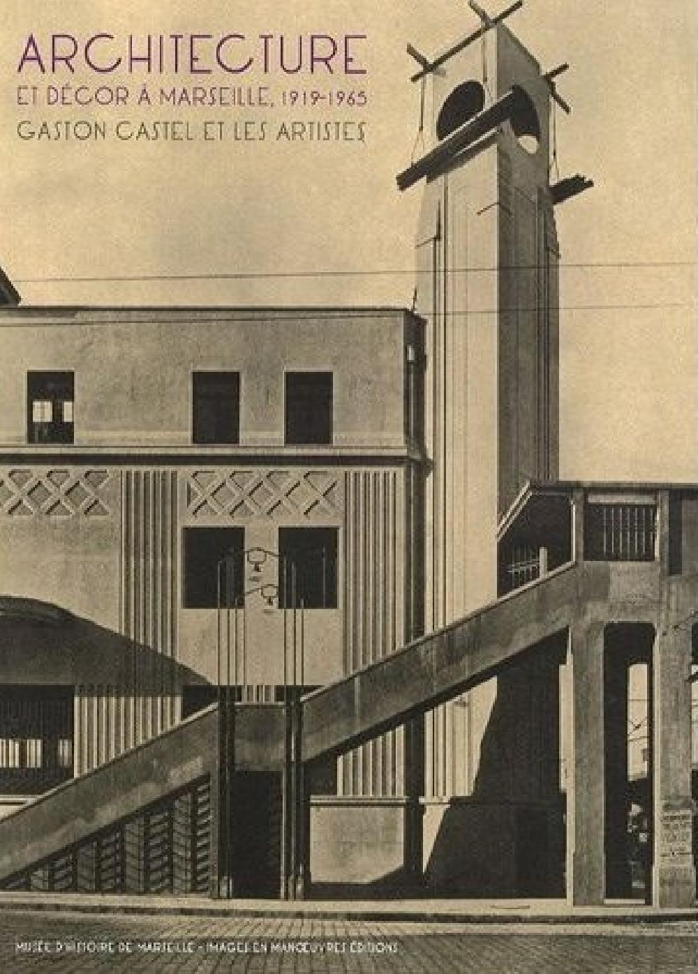 Architecture et décor à Marseille 1919-1965