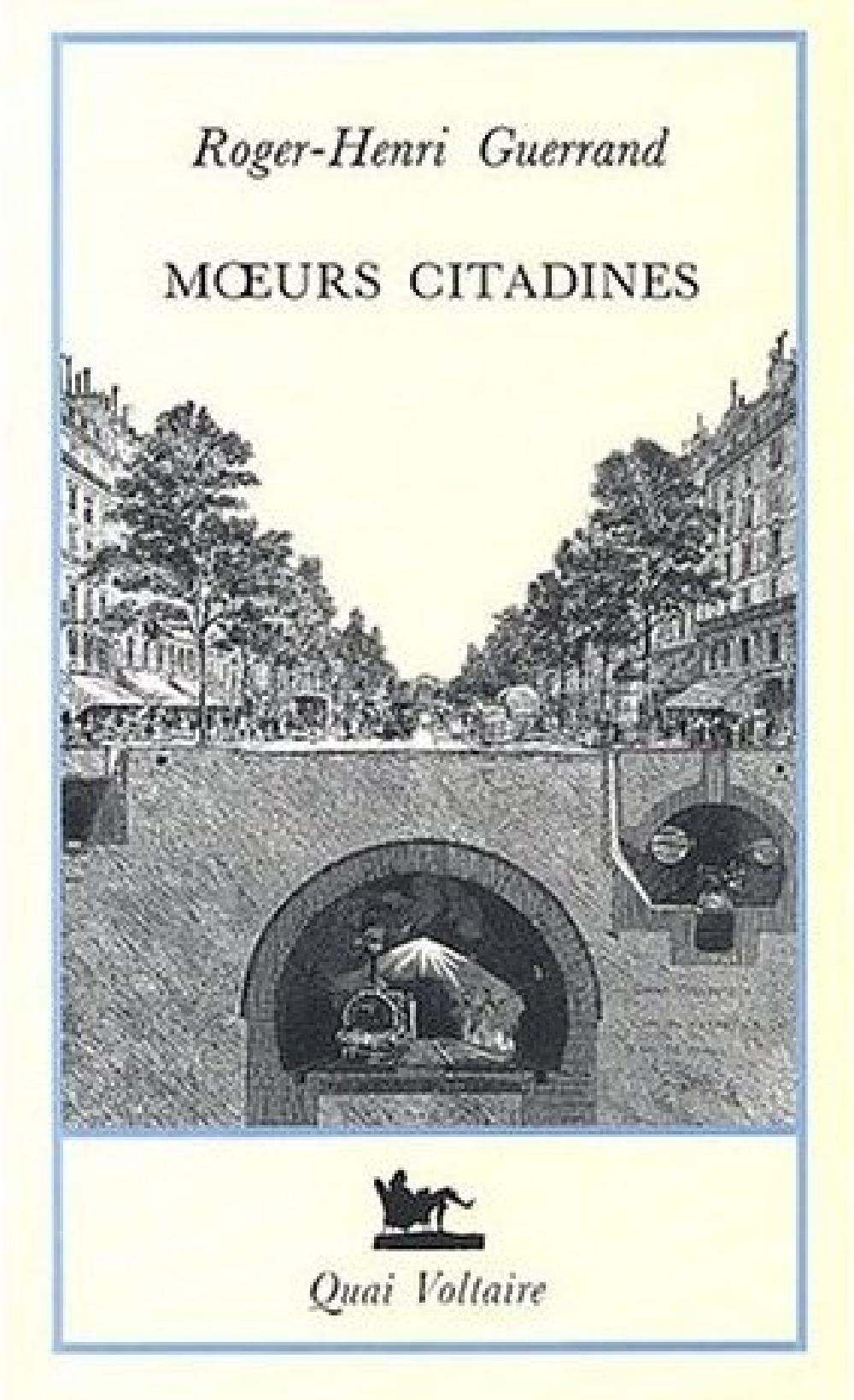 Moeurs citadines. Histoire de la culture urbaine XIX-XX