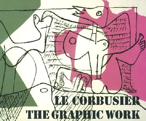 Le Corbusier - The Graphic work