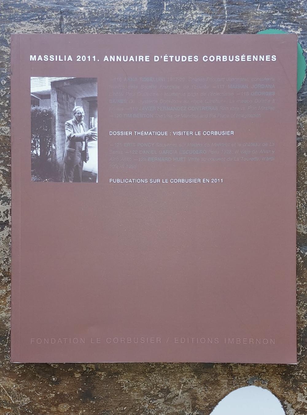 Massilia 2011 - Visiter Le Corbusier