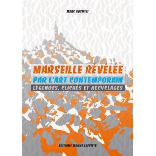 Marseille révélée par l'art contemporain