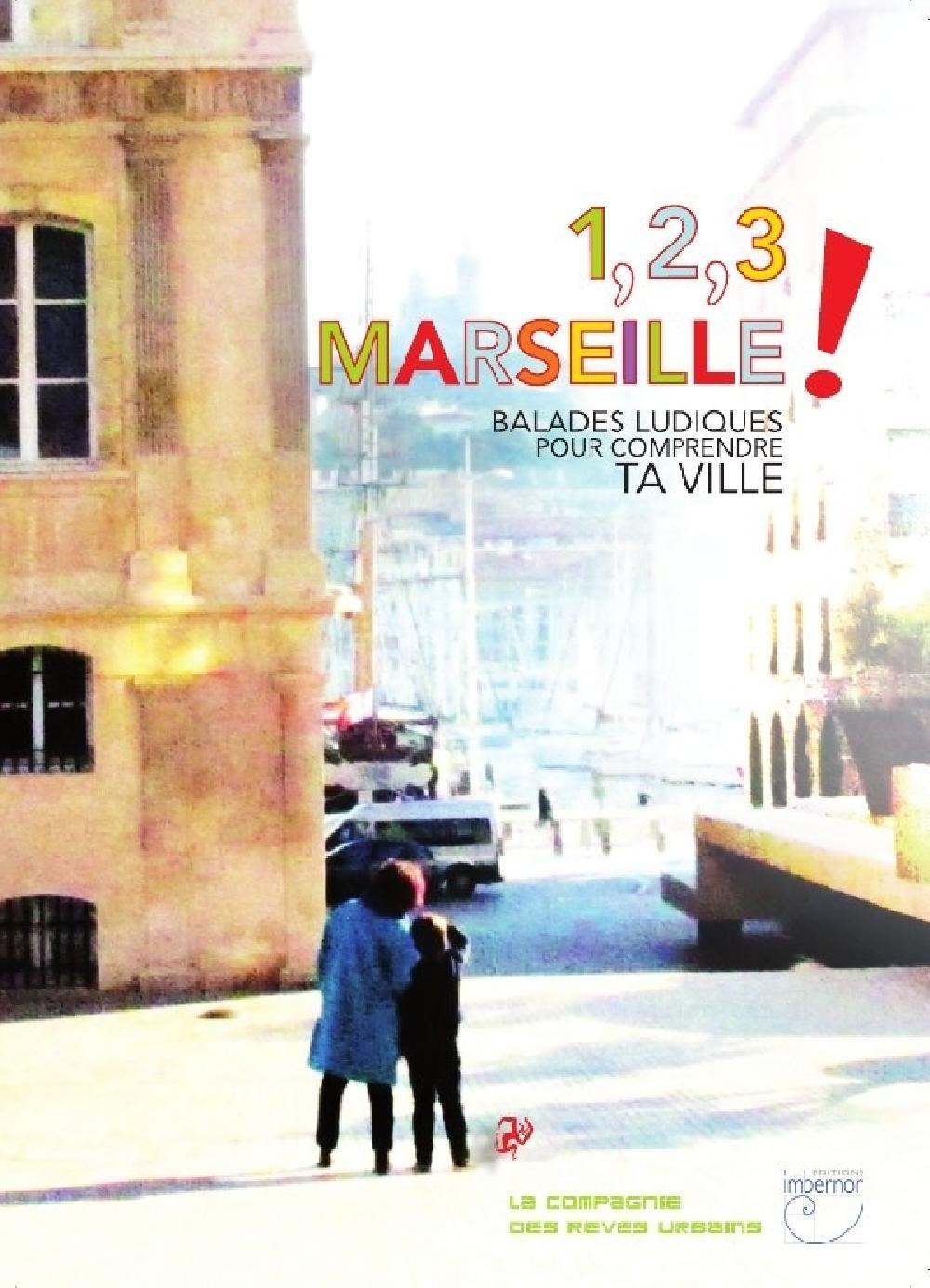 1, 2, 3 Marseille !
