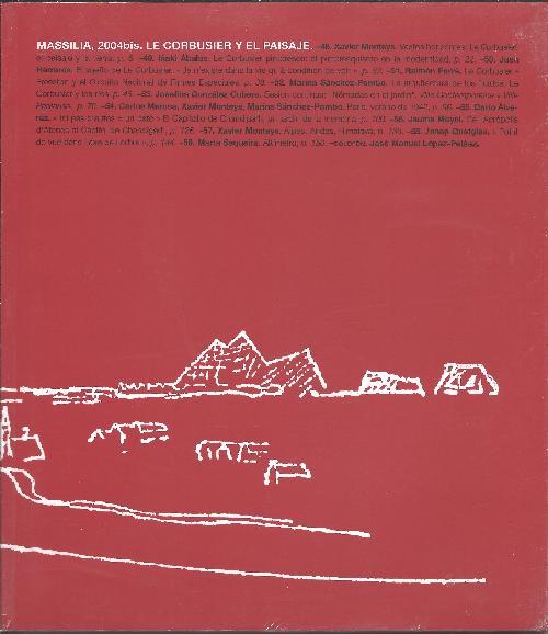 Massilia 2004bis. Le Corbusier y el paisaje / et le paysage