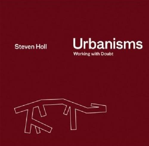 Urbanisms Working with Doubt.