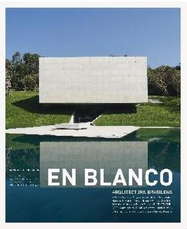 En Blanco 9: Arquitectura brasileña