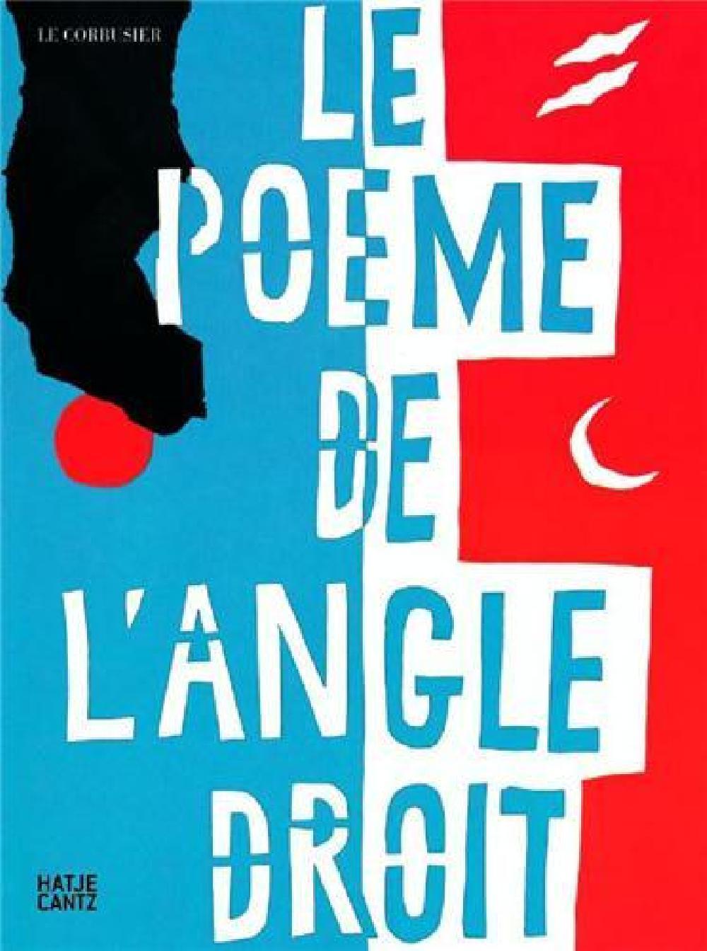Le poème de l'angle droit