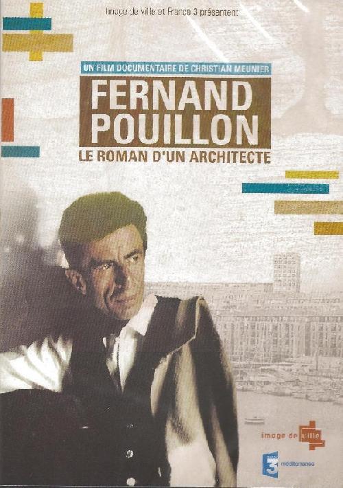 Fernand Pouillon, le roman d'un architecte (DVD)