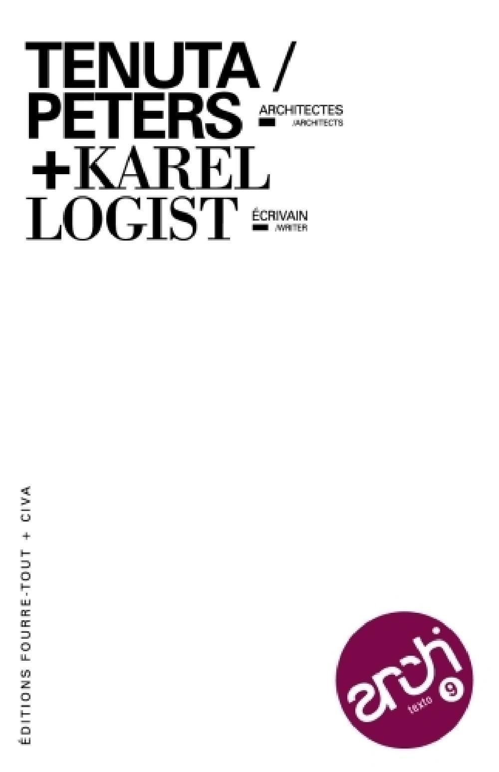 Tenuta Peters architectes + Karel Logist écrivain