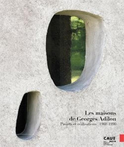 Les maisons de Georges Adilon